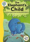 Just So Stories - The Elephant's Child Pdf/ePub eBook