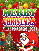 Merry Christmas Adult Coloring Books Book PDF
