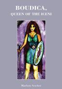 Boudica, Queen of the Iceni Pdf/ePub eBook