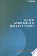 Quality of Service Control in High Speed Networks