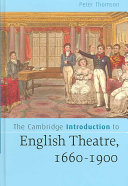 The Cambridge Introduction to English Theatre  1660 1900