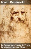 Pdf Le Roman de Léonard de Vinci: La résurrection des Dieux Telecharger