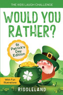 The Kids Laugh Challenge   Would You Rather  St Patricks Day Edition