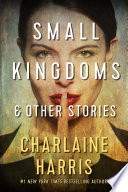 Small Kingdoms and Other Stories Book