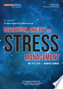 Proceedings of 4th International Conference on Depression  Anxiety and Stress Management 2018