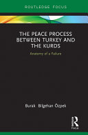 The Peace Process between Turkey and the Kurds