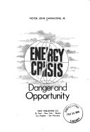 Energy crisis; danger and opportunity