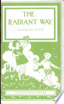 The Radiant Way Fourth Step