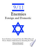 9 11 Enemies Foreign and Domestic