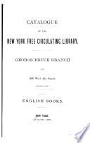 Catalogue of the New York Free Circulating Library