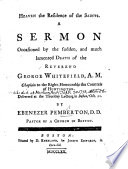Heaven the residence of the Saints  A sermon  on 1 Peter i  4  occasioned by the sudden and much lamented death of the Rev  G  Whitefield