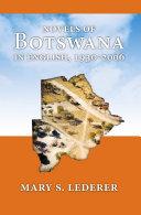 Pdf Novels of Botswana in English, 1930-2006 Telecharger