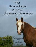 152 Days of Hope: Week Two - Fool Me Once, Shame On You... [Pdf/ePub] eBook