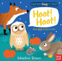 Can You Say It  Too  Hoot  Hoot  Book