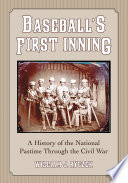 Baseball   s First Inning