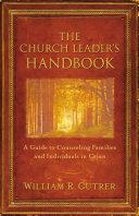 The Church Leader s Handbook