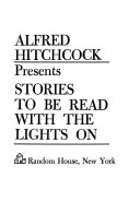 Alfred Hitchcock Presents  Stories to be Read with the Lights on
