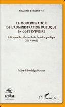 La modernisation de l'administration publique en Côte d'Ivoire