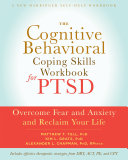 The Cognitive Behavioral Coping Skills Workbook for PTSD Pdf/ePub eBook