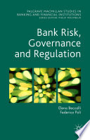 Bank Risk, Governance and Regulation