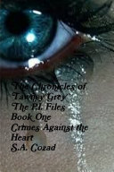 The Chronicles of Tawney Grey The P.I. FIles Book One