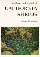 An Illustrated Manual of California Shrubs