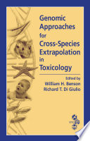 Genomic Approaches for Cross Species Extrapolation in Toxicology Book