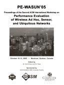 Proceedings of the     ACM International Workshop on Performance Evaluation of Wireless Ad Hoc  Sensor  and Ubiquitous Networks