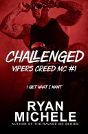 Challenged (Vipers Creed MC#1)