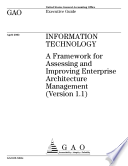 Information technology a framework for assessing and improving enterprise architecture management  Book