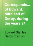 Correspondence of Edward  Third Earl of Derby  During the Years 24 to 31 Henry VIII