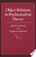 Object Relations in Psychoanalytic Theory Book