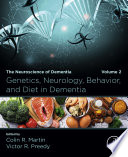 Genetics  Neurology  Behavior  and Diet in Dementia Book