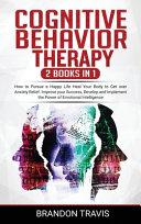 COGNITIVE BEHAVIOR THERAPY 2 Books in 1
