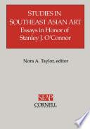 Studies in Southeast Asian Art