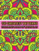 100 Greatest Patterns Coloring Book Of Mandalas