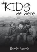 Kids We Were
