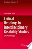 Critical Readings in Interdisciplinary Disability Studies