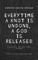 Everytime a Knot is Undone, a God is Released Pdf/ePub eBook