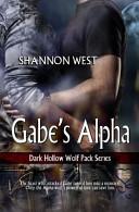 Gabe's Alpha (Dark Hollow Wolf Pack 4)