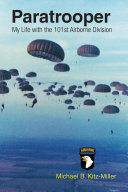Paratrooper: My Life with the 101st Airborne Division Pdf/ePub eBook