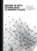 Keeping Up with Technologies to Improve Places Book