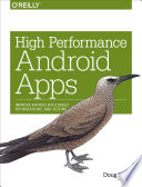 High Performance Android Apps