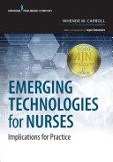 Emerging Technologies for Nurses