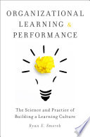 Organizational Learning and Performance Book