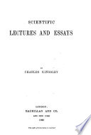 Collected Works of Charles Kingsley  Scientific lectures and essays