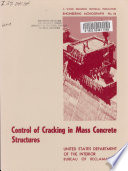 Control of Cracking in Mass Concrete Structures