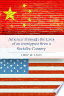 America Through The Eyes Of An Immigrant From A Socialist Country