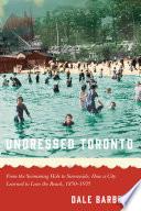 Undressed Toronto
