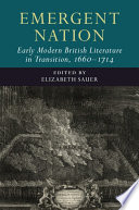 Emergent Nation Early Modern British Literature In Transition 1660 1714